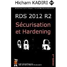 RDS 2012 R2 - Securisation et Hardening: Guide du Consultant