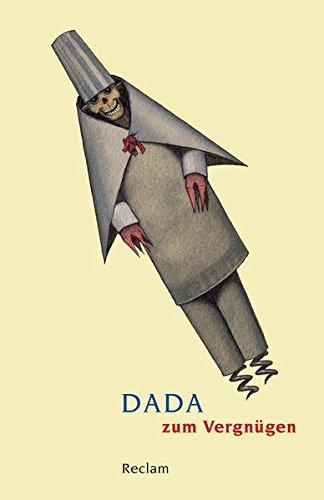 Dada zum Vergnügen (Reclams Universal-Bibliothek)