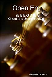 Open Em (E B E G B E) Tuning - Chord and Scale Booklet (English Edition)