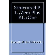 Structured P. L./Zero Plus P.L./One