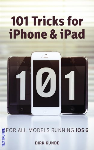 101 Tricks for iPhone & iPad (English Edition)