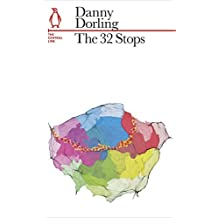 The 32 Stops: The Central Line (Penguin Underground Lines) by Danny Dorling (2013-03-01)