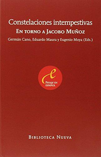Constelaciones intempestivas: En torno a Jacobo Muñoz (PENSAMIENTO) por Germán Cano Cuenca