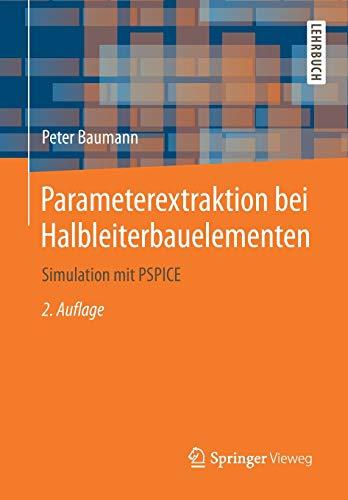 Parameterextraktion bei Halbleiterbauelementen: Simulation mit PSPICE