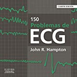 150 Problemas De ECG - 4ª Edición