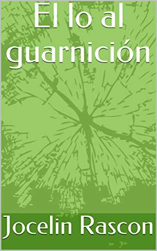 El lo al guarnición por Jocelin Rascon