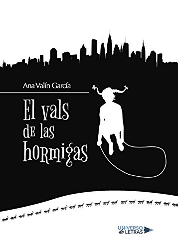 El vals de las hormigas por Ana Valín García