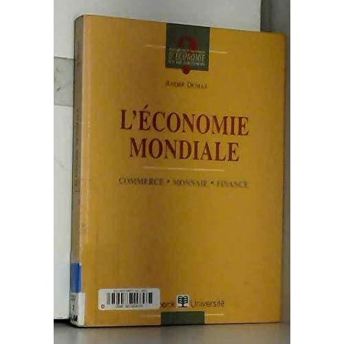 L'Economie mondiale : Les Règles du jeu