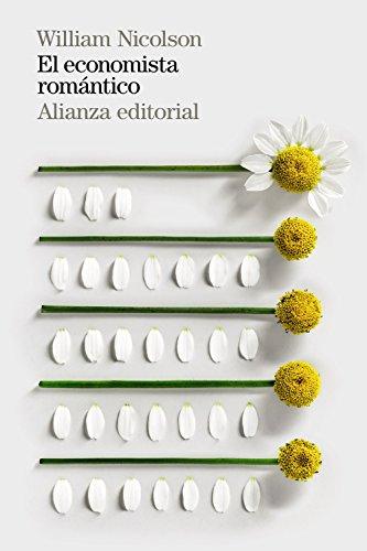 El economista romántico (El Libro De Bolsillo - Ciencias Sociales)