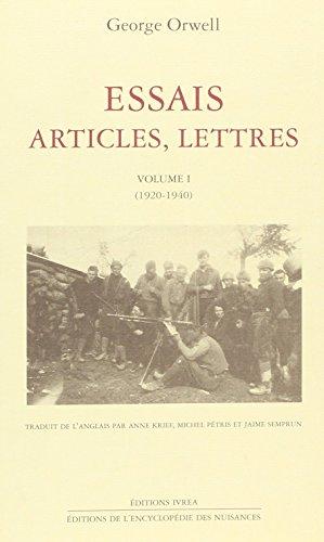 Essais, articles, lettres, tome 1 par George Orwell