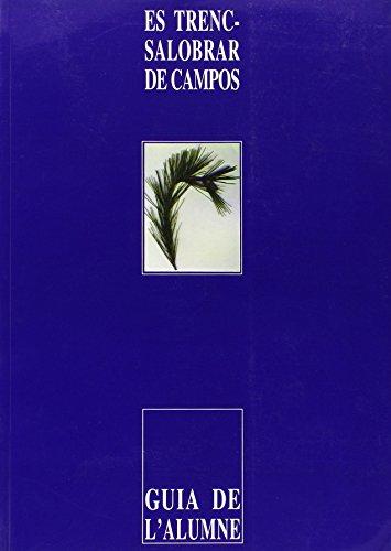 Es Trenc-Salobrar de Campos: Guia de l'alumne (Altres obres) por Antònia Llabrés