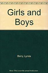 Girls and Boys by Lynda Barry (1993-01-01)