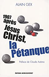 1907 APRES J CHRIST LA PETANQU