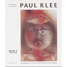 Catalogue raisonné Paul Klee. Verzeichnis des gesamten Werkes in 9 Bänden. Werkangaben Dt., Einführungstext und ausführliches Glossar Dt. /Engl.: Catalogue raisonne Paul Klee, 9 Bde., Bd.4, 1923-1926