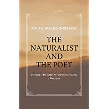 Essays by Ralph Waldo Emerson - The Naturalist and The Poet