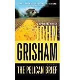 [ THE PELICAN BRIEF BY GRISHAM, JOHN](AUTHOR)PAPERBACK