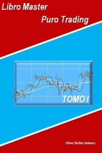 Libro Master Puro Trading: Volume 1