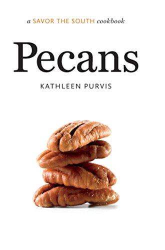 Pecans: a Savor the South® cookbook (Savor