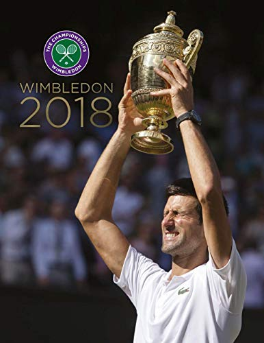 Wimbledon 2018: The Official Story of the Championships