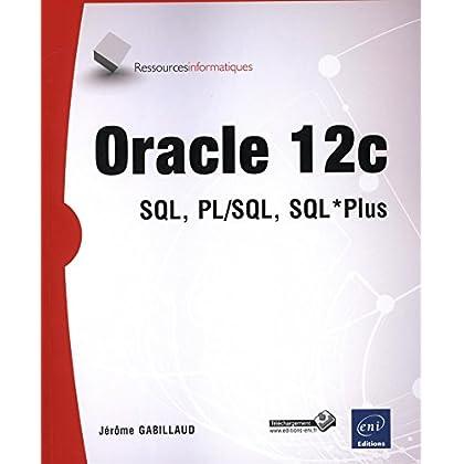 Oracle 12c - SQL, PL/SQL, SQL*Plus