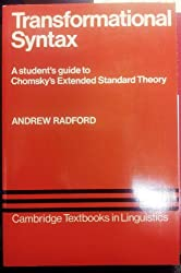 Transformational Syntax: A Student's Guide to Chomsky's Extended Standard Theory
