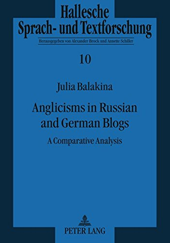 Anglicisms in Russian and German Blogs: A Comparative Analysis