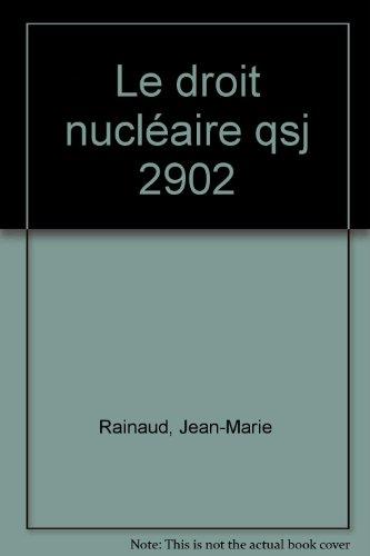 Le droit nucléaire