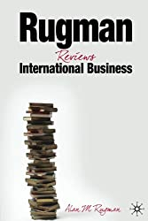 Rugman Reviews International Business: Progression in the Global Marketplace
