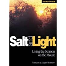 Salt and Light: Talks and Writings on the Sermon on the Mount by Eberhard Arnold (1986-06-03)