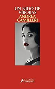UN NIDO DE VÍBORAS par Andrea Camilleri