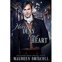 Never Deny Your Heart (Kellington Book 5) (English Edition)