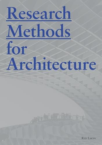 Research Methods for Architecture par Raymond Lucas