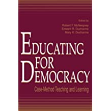 Educating for Democracy: Case-method Teaching and Learning