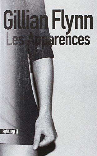 Les Apparences | Flynn, Gillian. Auteur