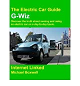 (THE ELECTRIC CAR GUIDE - G-WIZ) BY Boxwell, Michael(Author)Paperback on (10 , 2010)