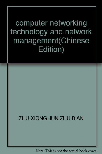 computer networking technology and network management(Chinese