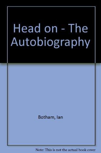 Head on - The Autobiography por Ian Botham