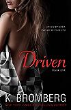 Driven (The Driven Series Book 1) (English Edition)