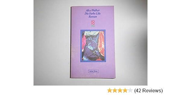 Die Farbe Lila. Roman: Amazon.de: Alice Walker: Bücher