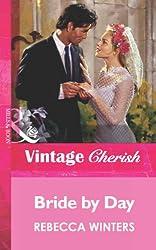 Bride by Day (Mills & Boon Vintage Cherish)