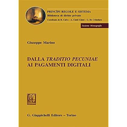 Dalla «Traditio Pecuniae» Ai Pagamenti Digitali
