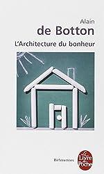 L'architecture du bonheur de Alain de Botton