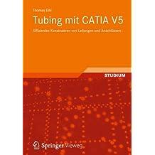 Tubing mit CATIA V5: Effizientes Konstruieren von Leitungen und Anschlüssen