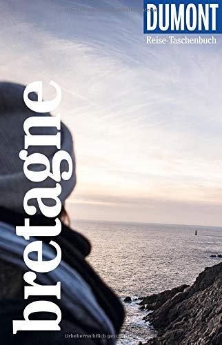 DuMont Reise-Taschenbuch Bretagne: Reiseführer plus Reisekarte. Mit besonderen Autorentipps und vielen Touren.