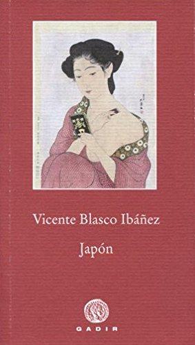 Japón (Pequeña Biblioteca Gadir) por Vicente Blasco Ibáñez
