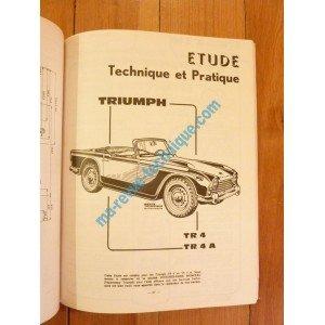 ARC0184 REVUE TECHNIQUE ARCHIVES DU COLLECTIONNEUR TRIUMPH TR2 TR3 TR4 TR3A TR4A DE 1953 A 1957