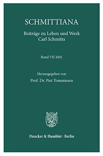 Schmittiana: Beiträge zu Leben und Werk Carl Schmitts. Band VII (2001).