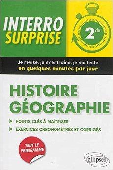 Interro Surprise Histoire Géographie Seconde de Sébastien Rauline ( 15 juillet 2014 )