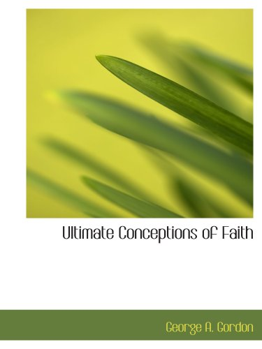 Ultimate Conceptions of Faith