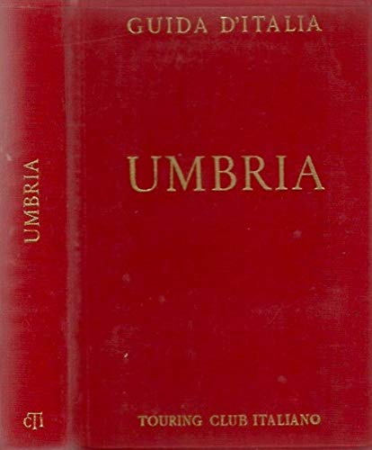 Guida d'italia del touring club - umbria.